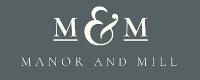 Manor & Mill